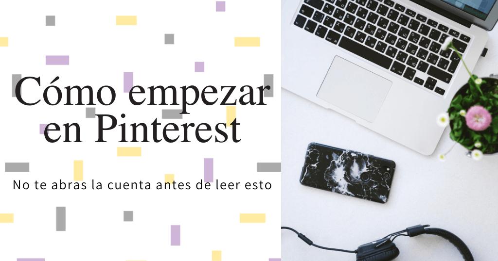 Cómo empezar en Pinterest portada blog