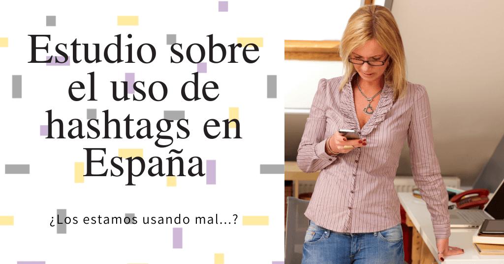 Estudio sobre el uso de Hashtags en España portada